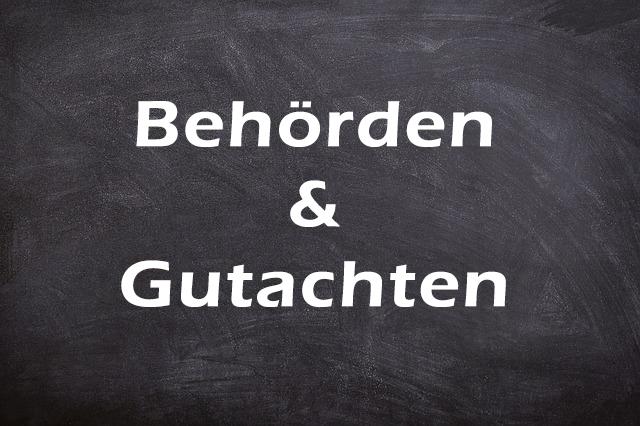 Behörden & Gutachten